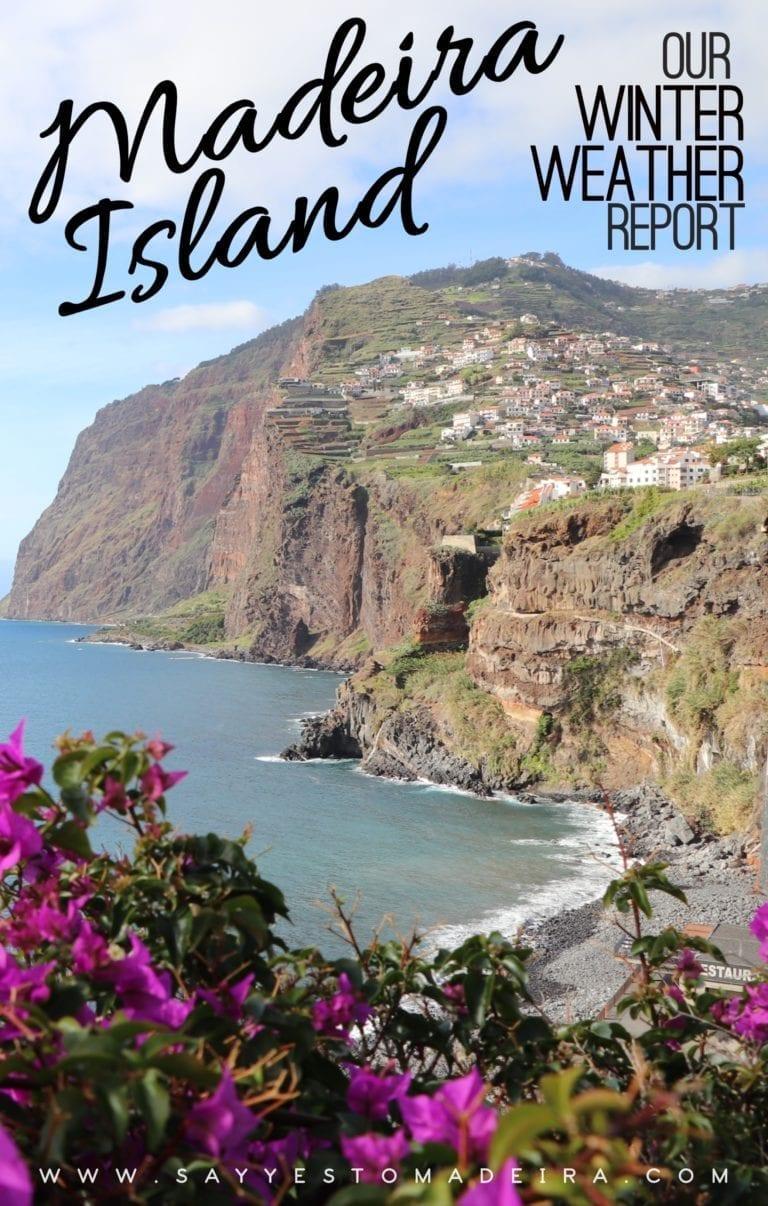 Winter weather in Madeira, Portugal | Pogoda na Maderze zimą: Pogoda w Calheta, Camara de Lobos, Porto Moniz, Funchal i innych miejscach w grudniu