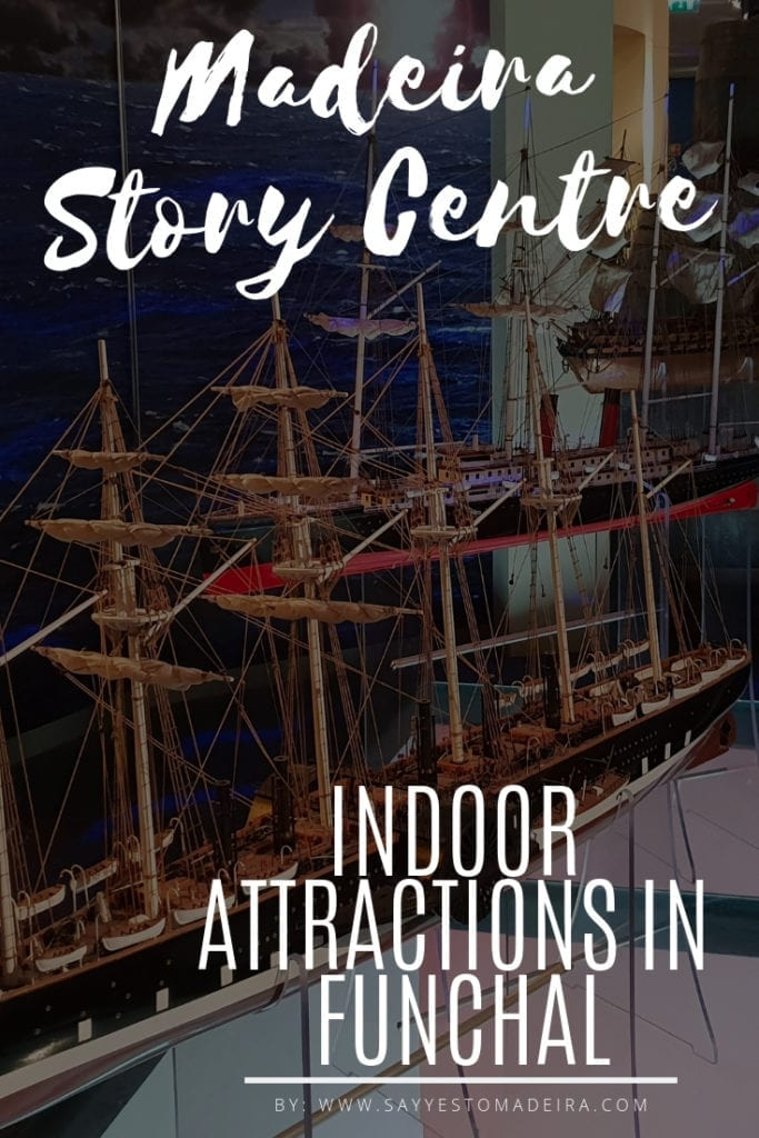 Madeira Story Centre - indoor attractions Funchal