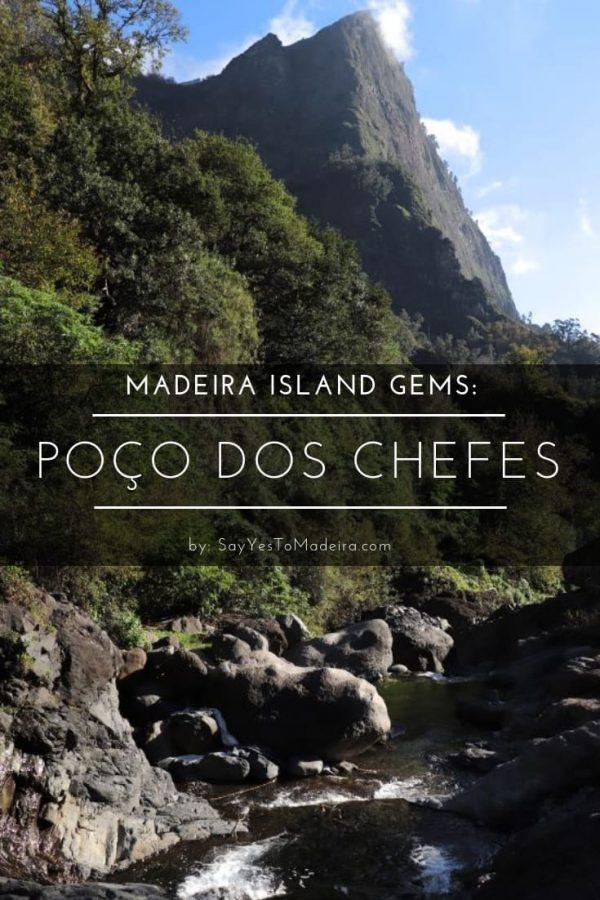 Madeira hidden gems - Poco dos Chefes