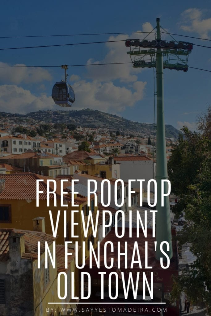 Roof restaurant with a view in Funchal. Free rooftop viewpoint in Funchal Old Town