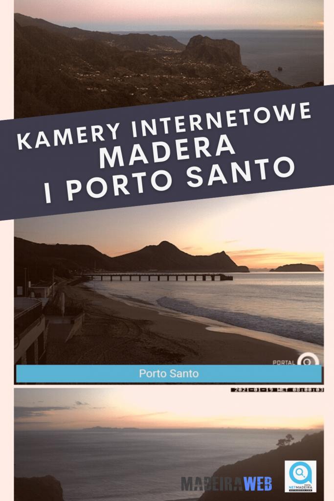 Kamery internetowe - Jak sprawdzić pogodę na Maderze i Porto Santo