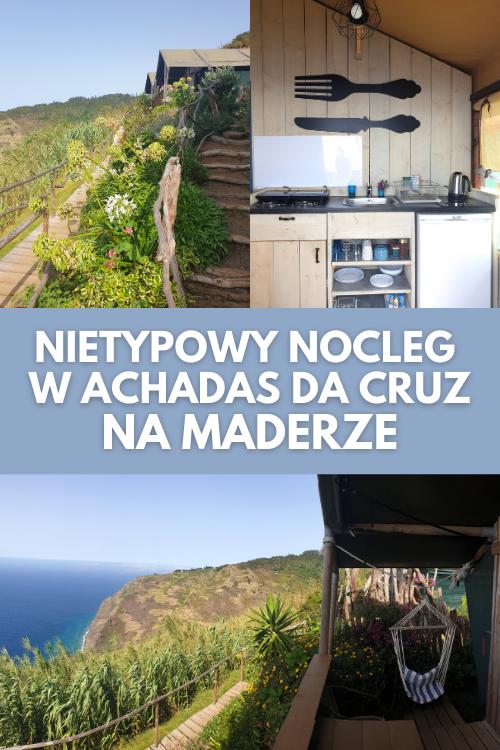 Odludne Airbnb poza miastem na Maderze - chatka namiot w Achadas da Cruz