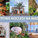 Najlepsze Airbnb na Maderze i Porto Santo